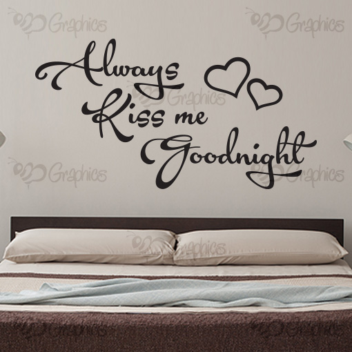 Always Kiss Me Goodnight Wall Art always kiss me goodnight bedroom wall art quote, sticker, vinyl